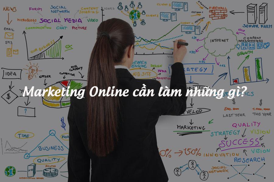 Online marketing cần làm những gì? Tinh Tế Ads